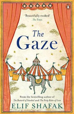 Kitab The Gaze   Elif Shafak