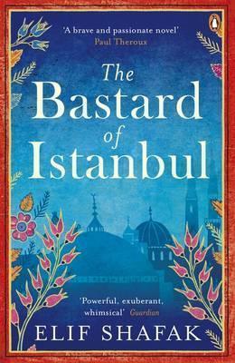 Kitab The Bastard of Istanbul | Elif Shafak