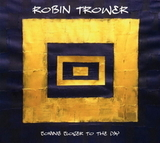 Robin Trower / Coming Closer To The Day (CD)