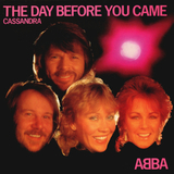 ABBA / The Day Before You Came + Cassandra (7' Vinyl Single)