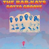 The Bar-Kays / Gotta Groove (LP)