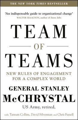 Kitab Team of Teams: New Rules of Engagement for a Complex World | General Stanley A. McChrystal