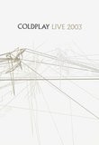 Coldplay ‎/ Live 2003 (Digipak)(DVD+CD)