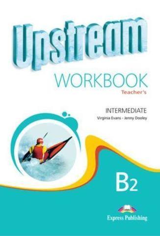 Upstream Intermediate B2 (2nd Edition) - Workbook for Teacher's - overprinted