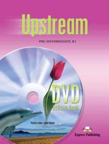 Upstream Pre-Intermediate B1. DVD Activity Book. Рабочая тетрадь к DVD