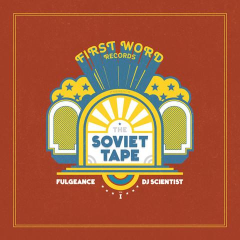 Fulgeance & DJ Scientist – The Soviet Tape Vol. 1