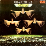 Chilly / Come To L.A. (LP)