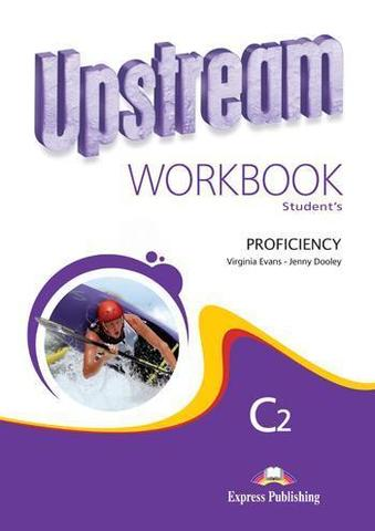 Upstream Proficiency C2. Workbook Students (2nd Edition). Рабочая тетрадь