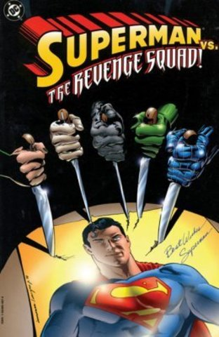 Superman VS The Revenge Squad TPB