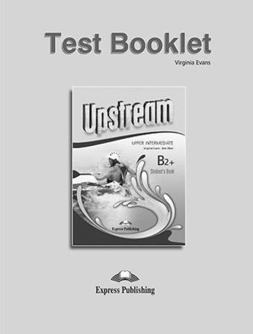 UPSTREAM UPPER INTERM Test 3rd ED