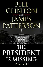 Kitab The President is Missing by President Bill Clinton | Bill Clinton, James Patterson