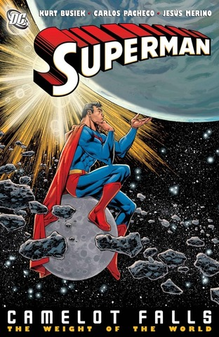 Superman: Camelot Falls: Weight of the World