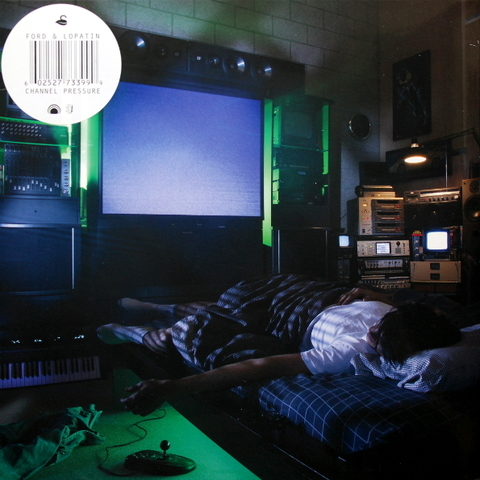 Ford & Lopatin / Channel Pressure (LP)