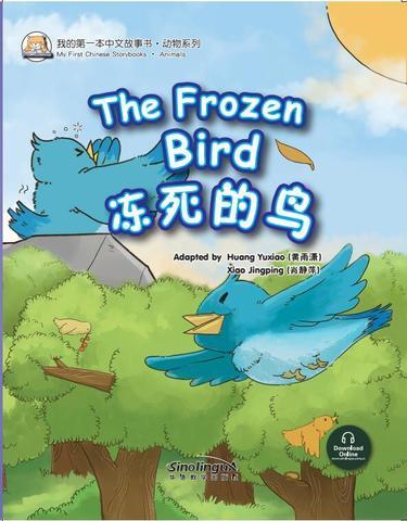 My First Chinese  Storybooks·Animals---The Frozen Bird