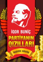 Partiyanın qızılları