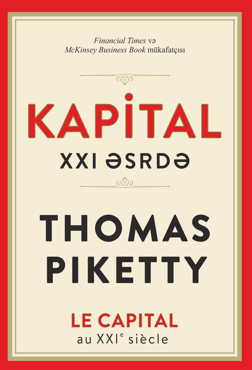 Kitab Kapital XXI əsrdə | Thomas Piketty