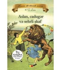 Narniya macəraları 2 kitab - Aslan, Cadugər Ve Sehrli Şkaf