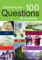Azerbaijan: 100 questions answered