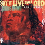 James Brown / Say It Live And Loud: Live In Dallas 08.26.68 (2LP)