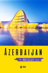 Azerbaijan The Mark Elliott guide