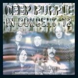 Deep Purple / In Concert '72 (2012 Mix)(CD)
