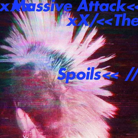 Massive Attack / The Spoils (12