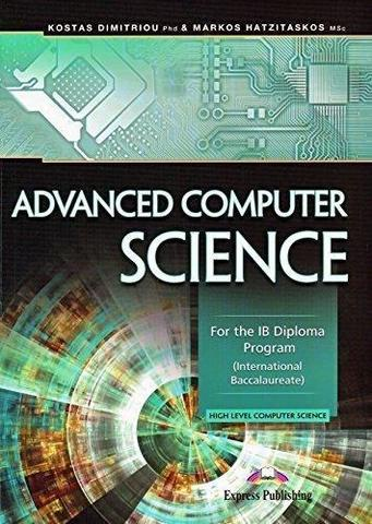 Advanced Computer science for the IB Diploma Program (international baccalaureate). Учебник