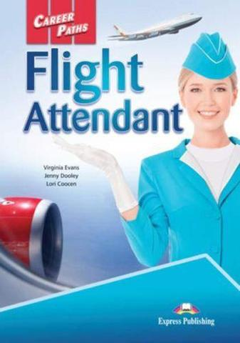 Career paths flight attendant (esp) student's book with DigiBooks Application. Учебник