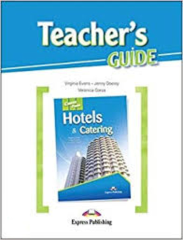 Career Paths - Hotels & Catering: Teacher's Guide