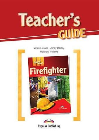 Firefighters (esp). Teacher's Guide.  Книга для учителя
