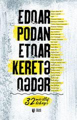 Edqar Podan Etqar Keretə Qədər (32 müəllif, 32 hekayə)