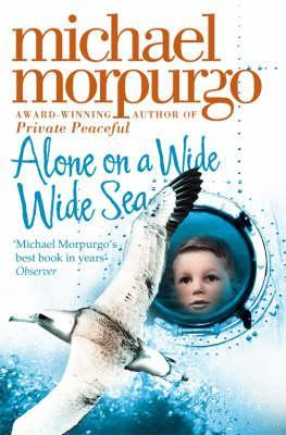 Kitab Alone on a Wide Wide Sea | Michael Morpurgo