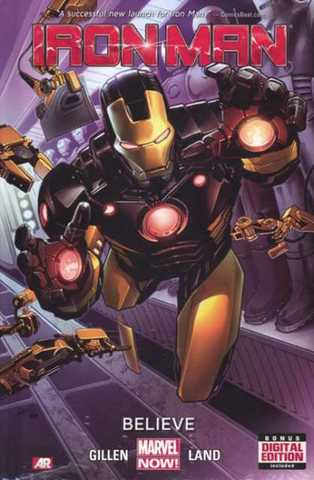 Marvel Now Iron Man Vol. 1 Believe