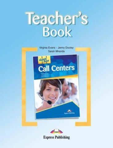 Call Centers. Teacher's Book. Книга для учителя