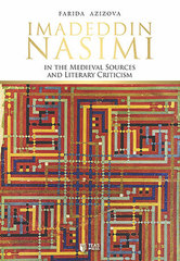 Imadeddin Nasimi in Medieval Sources and Literary Criticism