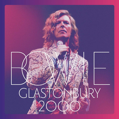 David Bowie / Glastonbury (2CD+DVD)