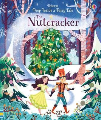 Kitab Peep Inside A Fairy Tale The Nutcracker   Anna Milbourne