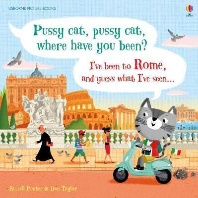Kitab Pussy cat, pussy cat, where have you been? I've been to Rome and guess what I've seen... | Russell Punter