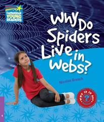 Why is it so? 4 Why Do Spiders Live in Webs?