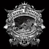 Chrome Division / One Last Ride (RU)(CD)