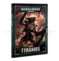 Codex: Tyranids 8th edition [предзаказ]