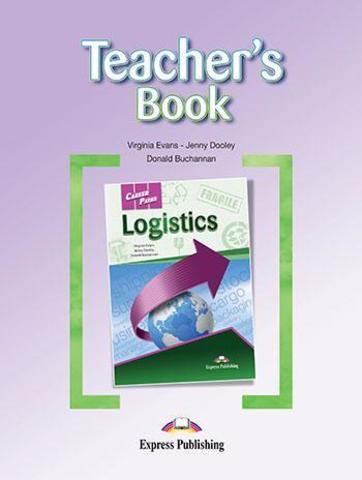 Career Paths Logistics (Esp) Teacher's Book. Книга для учителя