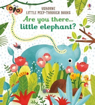 Kitab Are You There Little Elephant?   Sam Taplin
