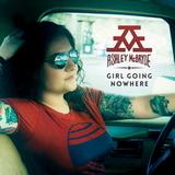 Ashley McBryde / Girl Going Nowhere (LP)