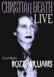 Christian Death Featuring Rozz Williams / Live (RU)(DVD)
