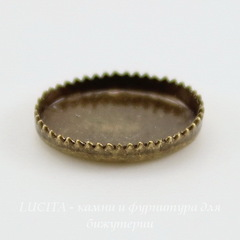 Сеттинг - основа с зубчатым краем для камеи или кабошона 10х8 мм (оксид латуни)