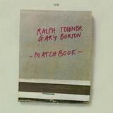 Ralph Towner & Gary Burton / Matchbook (CD)