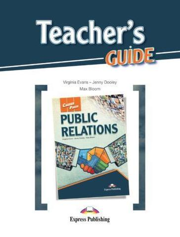 PUBLIC RELATIONS Teacher's Guide