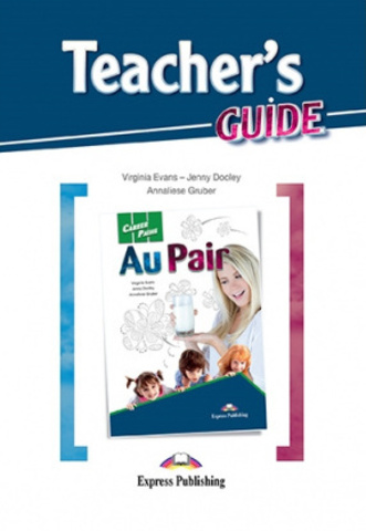 Au Pair Teacher's Guide