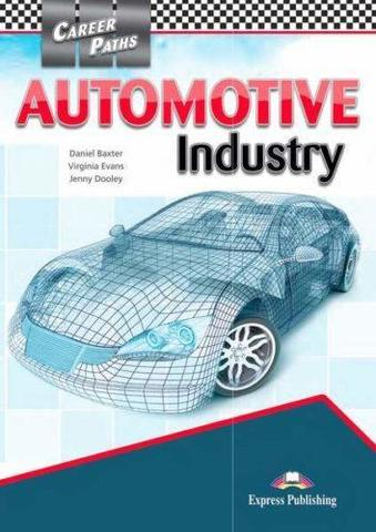 Automotive industry (esp). Student's Book with Cross-Platform Application. Учебник